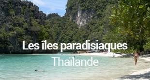les îles paradisiaques de Thaïlande - MSDV