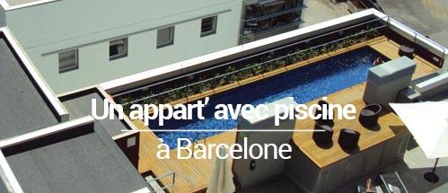 Comment j 39 ai lou un appart avec piscine barcelone for Appart hotel barcelone avec piscine