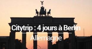 Visiter Berlin en 4 jours MSDV