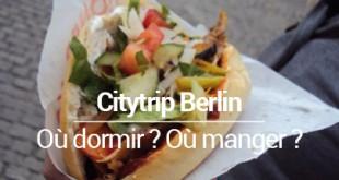 ou dormir a Berlin ou manger a Berlin