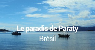 Visiter Paraty Brésil