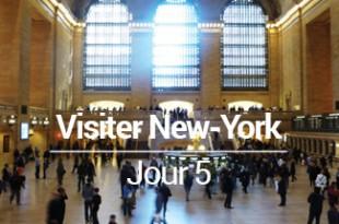 Visiter New York en 6 jours - jour 5