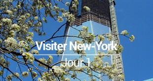 Visiter New York jour 1