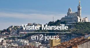 Visiter Marseille en 2 jours MSDV
