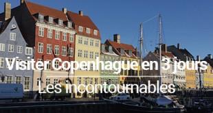 Visiter Copenhague en 3 jours, les incontournables