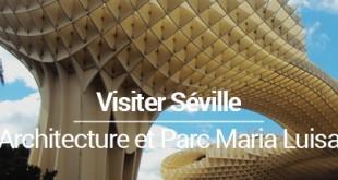 Visiter Séville en 2 jours blog voyage MSDV
