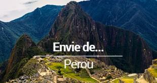 Envie de Perou blog voyage mes Souvenirs de Voyage
