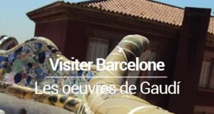 Visiter Barcelone en 5 jours - les oeuvres de Gaudí