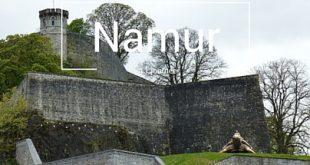 Visiter Namur en 1 jour Belgique Citadelle