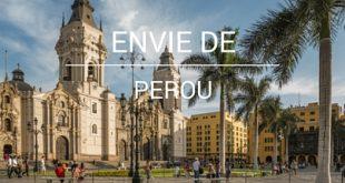 Envie de Pérou
