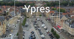 Visiter Ypres en une journée Belgique