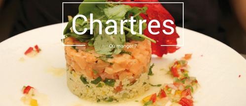 Où manger à Chartres ?