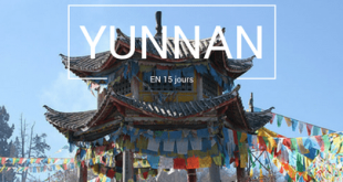 Découvrir le Yunnan en 15 jours Chine
