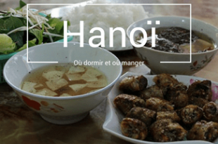 Où dormir à Hanoi Où manger à Hanoi
