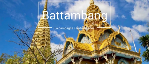 Direction Battambang, l'autre campagne du Cambodge